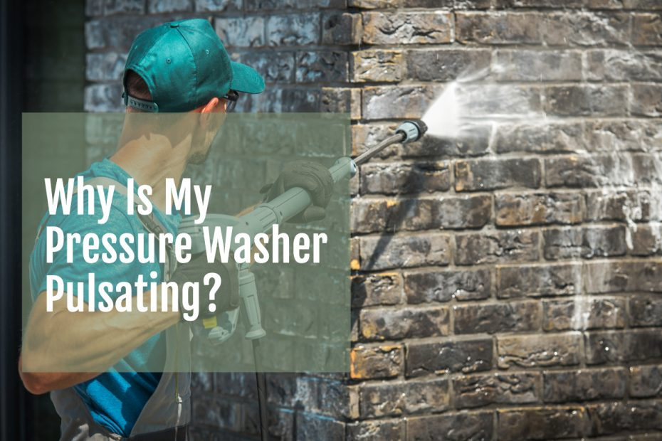 why is my pressure washer pulsating